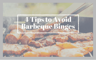 4 Tips to Avoid Barbeque Binges