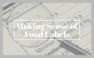 Making Sense of Food Labels